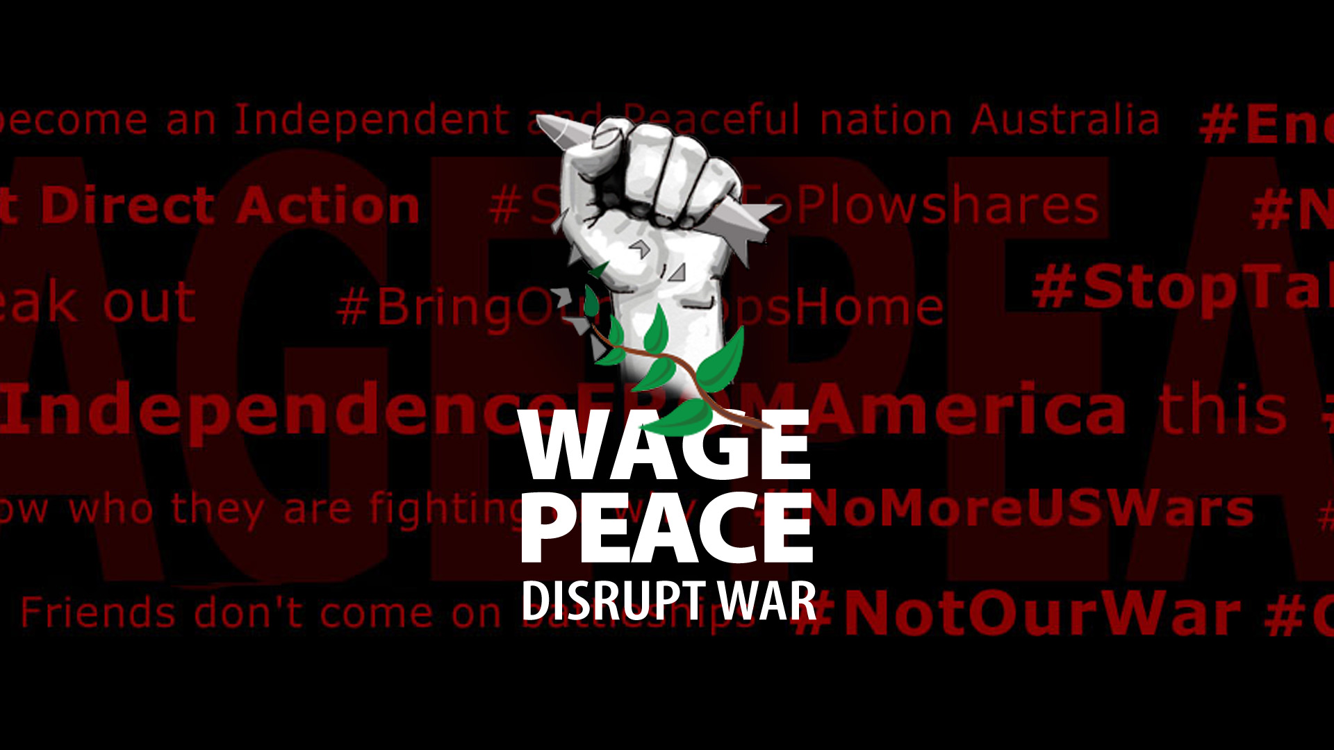 Wage Peace Twitter Header with relevant Twitter hashtags in the background